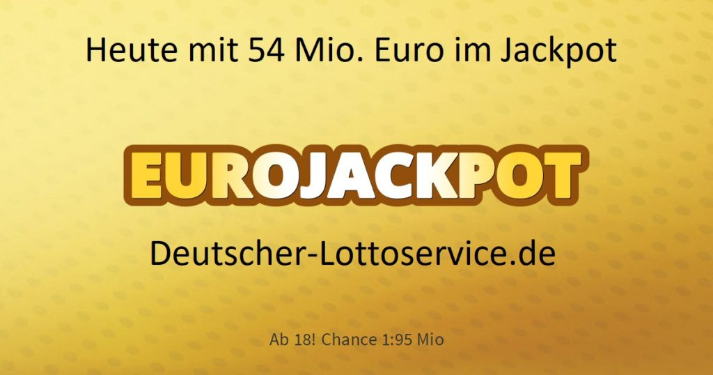 54 Mio. Euro im Jackpot - Heute Freitag 17.01.2020 Eurojackpot